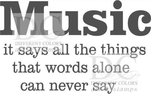 Music say all the things